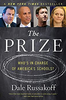 [Russakoff, Dale]のThe Prize: Who's in Charge of America's Schools?