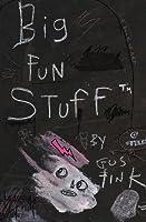 Big Fun Stuff: The Art of Gus Fink