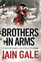Brothers in Arms (Jack Steel) by Iain Gale(2010-04-15)