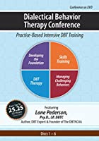 Dialectical Behavior Therapy Conference: Practice-Based Intensive DBT Training