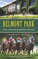 Belmont Park: The Championship Track (Sports)