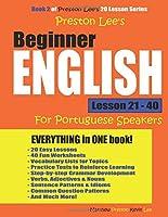 Preston Lee's Beginner English Lesson 21 - 40 For Portuguese Speakers