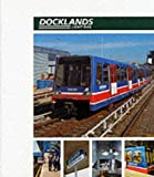 Docklands Light Rail Official Handbook