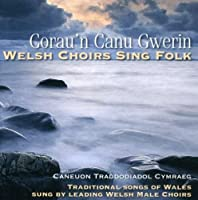 Traditional Songs of Wales Sung By Leading Welsh M