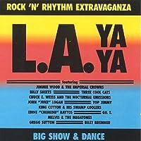 L.a. Ya Ya: Rock 'n' Rhythm Ex