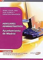 Auxiliares Administrativos, Ayuntamiento de Madrid. Word y Excel 2003, guía teórica y supuestos ofimáticos