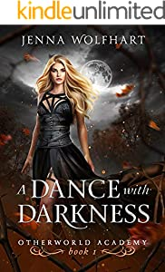 A Dance with Darkness (Otherworld Academy Book 1) (English Edition)