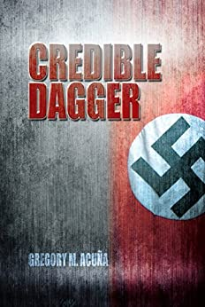 Credible Dagger by [Acuña , Gregory M. , Acuña , Gregory M.  ]