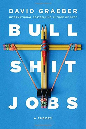 『Bullshit Jobs: A Theory(洋書)』どうでもいい仕事を理論化する