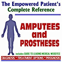 2009 Empowered Patient's Complete Reference to Amputees and Prostheses (Two CD-ROM Set) [並行輸入品]