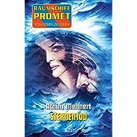 Raumschiff Promet - Von Stern zu Stern 14: Sternentod (German Edition)