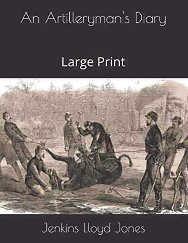An Artilleryman's Diary: Large Print