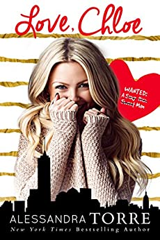 Love, Chloe: a standalone novel by [Torre, Alessandra]