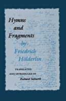 Hymns and Fragments: (Lockert Library of Poetry in Translation)