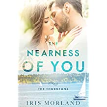The Nearness of You (Love Everlasting) (The Thorntons Book 1)