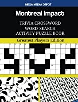 Montreal Impact Trivia Crossword Word Search Activity Puzzle Book