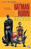 Batman & Robin Vol. 1: Batman Reborn Deluxe HC