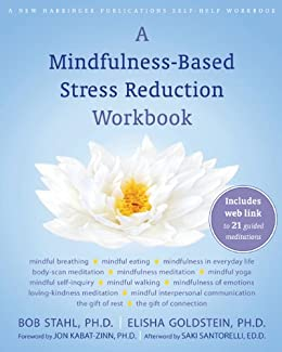 A mindfulness based stress reduction workbook a new harbinger a mindfulness based stress reduction workbook a new harbinger self help workbook kindle app ad fandeluxe PDF