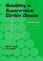Solubility in Supercritical Carbon Dioxide