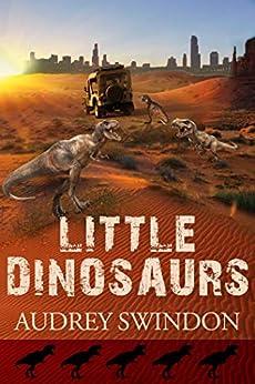 Little Dinosaurs by [Swindon, Audrey, McCullough, Bob]
