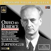 Orfeo Ed Euridice by C.W. Von Gluck