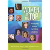 Women at the Top: What Women University and College Presidents Say About Effective Leadership (Pathways to Leadership)