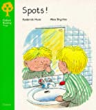 Oxford Reading Tree: Stage 2: More Stories: Spots! (Oxford Reading Tree Trunk)