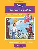 Papi, ¡quiero un globo! / Daddy, I want a balloon! (Cántame En Español)