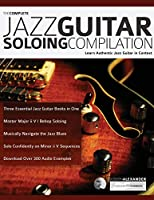 The Complete Jazz Guitar Soloing Compilation