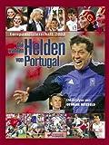 Europameisterschaft 2004 - Die wahren Helden von Portugal