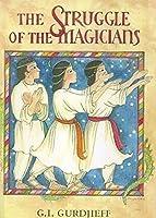 The Struggle of the Magicians: Scenario of the Ballet