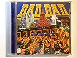 BAD BAD EAST