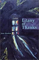 Litany of Thanks: A Collection of Poems