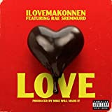Love (feat. Rae Sremmurd) [Explicit]
