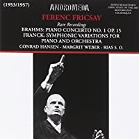 Brahms/Franck: Piano Concerto