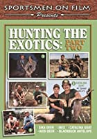 Hunting the Exotics: Part Two