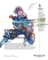 GRANBLUE FANTASY The Animation 3(完全生産限定版) [Blu-ray]