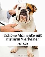 Mein Hund: Erinnerungsbuch; Schoene Momente Mit Meinem Geliebten Vierbeiner