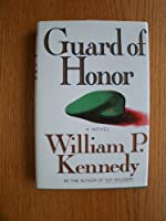Guard of Honor: A Novel
