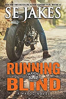 Running Blind (Havoc Motorcycle Club Book 2) by [Jakes, SE]
