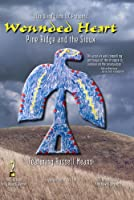 Wounded Heart: Pine Ridge & The Sioux [DVD] [Import]