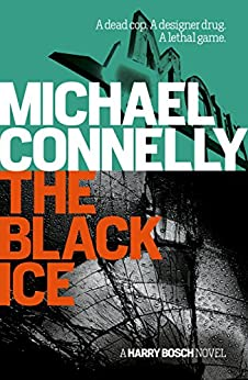 The Black Ice (Harry Bosch Book 2) by [Connelly, Michael]