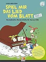 Spiel mir das Lied vom Blatt, Band 1 (Heft + CD): Kinderleichte Klavierstuecke fuer Tasten-Kids