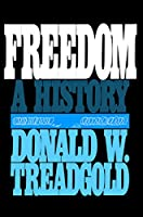 Freedom: A History (Suny Series in the Political Economy)