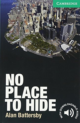 No Place to Hide Level 3 Lower-intermediate (Cambridge English Readers)の詳細を見る