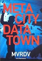 MVRDV - Metacity Datatown