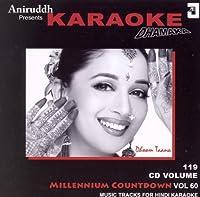 The Millenium Countdown Vol.60: Aniruddh Presents Karaoke Dhamaka (Dhoom Taana) -(Audio CD/Karaoke/Hindi Music/Indian Music/Foreign Music) [並行輸入品]