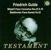 Mozart: Piano Concertos Nos.25 & 26 / Beethoven: Piano Sonata No.22