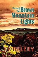 Chasing the Brown Mountain Lights