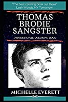 Thomas Brodie-Sangster Inspirational Coloring Book: An English Actor. (Thomas Brodie-Sangster Inspirational Coloring Books)